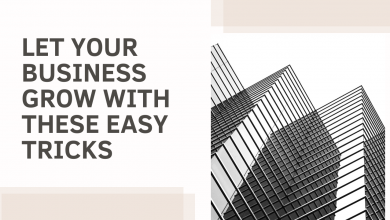 Photo of Let your business grow with these easy tricks