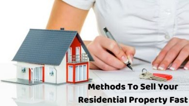Photo of 5 Top Methods To Sell Your Residential Property Fast