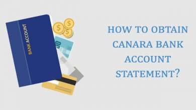 Photo of How to Obtain Canara Bank Account Statement?