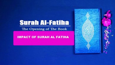 Photo of The Meaning and Impact of Surah Al-Fatiha on the Life of a Muslim
