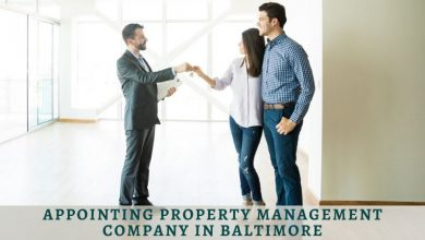 Photo of Why Appointing Property Management Company In Baltimore Will Be Beneficial