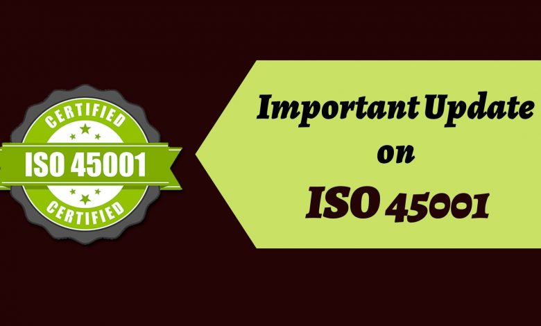 Important Update on ISO 45001