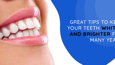 Photo of 6 Great Tips to keep your Teeth Whiter and Brighter for Many Years