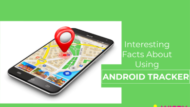 Photo of 8 Interesting Facts About Using an Android Tracking App