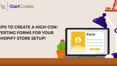 Photo of Tips To Create A High-Converting Forms for your Shopify Store Setup!