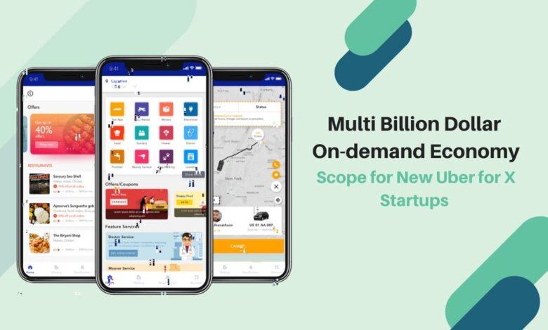 Multi million dollar on-demand economy