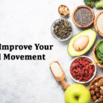 Food to Improve Your Bowel Movement
