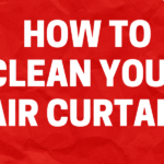 how to clean your air curtain