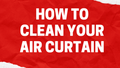 Photo of How to Clean Your Air Curtain