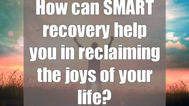 Photo of How can SMART recovery help you in reclaiming the joys of your life?