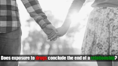 Photo of Does exposure to drugs conclude the end of a relationship?