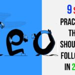 9 SEO Practices That Should Be Followed in 2020
