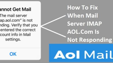 Photo of How to Fix imap.aol.com not Working