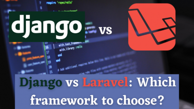 Django vs Laravel — Which framework to choose?